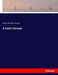 A Fool\'s Errand
