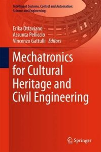 Mechatronics for Cultural Heritage and Civil Engineering
