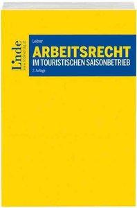 Arbeitsrecht im touristischen Saisonbetrieb