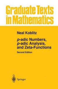 p-adic Numbers, p-adic Analysis, and Zeta-Functions