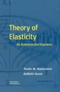 Theory of Elasticity for Scientists and Engineers