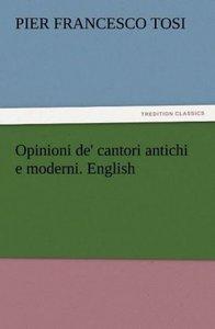 Opinioni de' cantori antichi e moderni. English