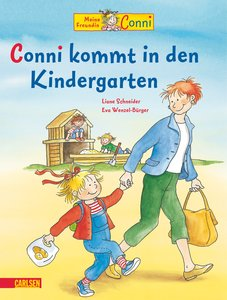 Meine Freundin Conni. Conni kommt in den Kindergarten