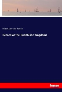Record of the Buddhistic Kingdoms