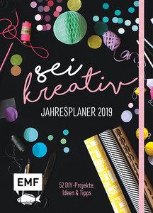 Sei kreativ! Jahresplaner 2019 - 52 DIY-Projekte, Ideen und Tipp