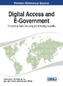 Digital Access and E-Government: Perspectives from Developing an