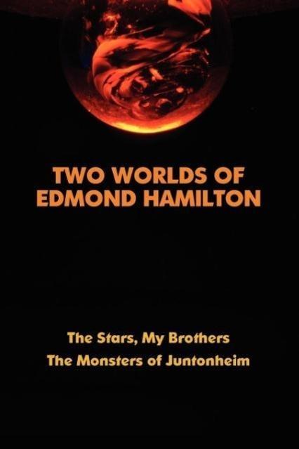 Two Worlds of Edmond Hamilton - zum Schließen ins Bild klicken