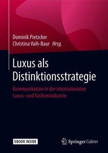 Luxus als Distinktionsstrategie