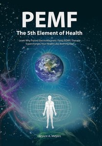 PEMF - The Fifth Element of Health