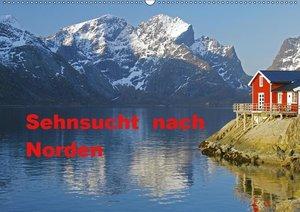 Sehnsucht nach Norden (Wandkalender 2019 DIN A2 quer)
