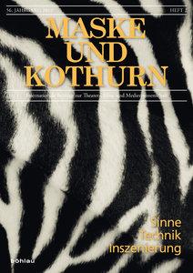 Maske und Kothurn 56/2 - Sinne - Technik - Inszenierung