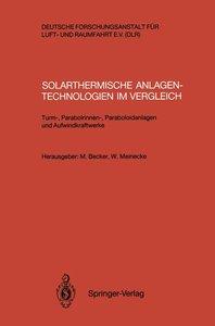 Solarthermische Anlagentechnologien im Vergleich