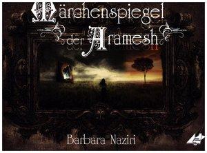 Märchenspiegel der Aramesh