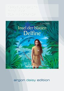 Insel der blauen Delfine (DAISY Edition)
