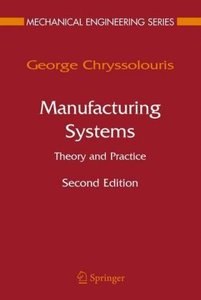 Manufacturing Systems: Theory and Practice