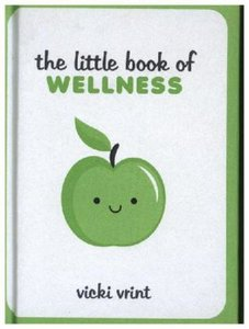 The Little Book of Wellness