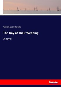 The Day of Their Wedding