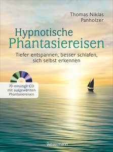 Hypnotische Phantasiereisen + 70-minütige Meditations-CD. Echte