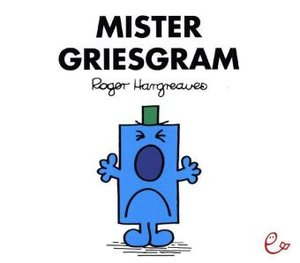 Mr. Men und Little Miss - Mister Griesgram