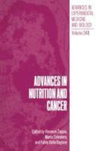 Advances in Nutrition and Cancer