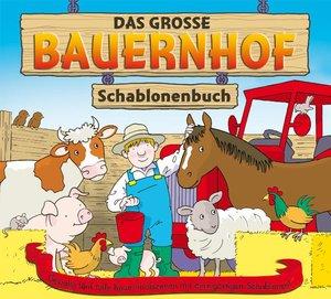 Das große Bauernhof-Schablonenbuch