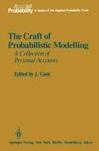 The Craft of Probabilistic Modelling