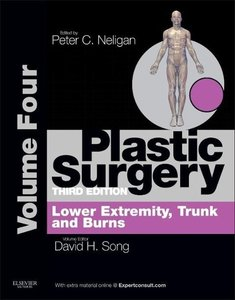 Plastic Surgery 04: Trunk and Lower Extremity