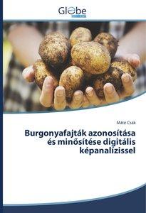 Burgonyafajták azonosítása és minosítése digitális képanalízisse