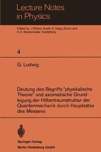"""Deutung des Begriffs """"physikalische Theorie"""" und axiomatische Gr"""