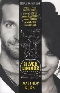 The Silver Linings Playbook. Film Tie-In