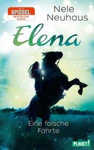 Elena - Ein Leben für Pferde 6: Eine falsche Fährte