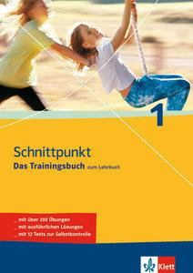 Schnittpunkt 1 - Das Trainingsbuch zum Lehrbuch. 5. Schuljahr