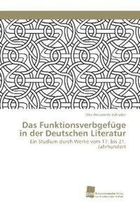 Das Funktionsverbgefüge in der Deutschen Literatur