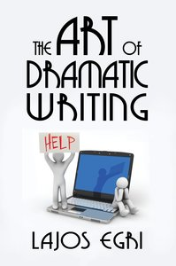 The Art of Dramatic Writing