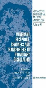 Membrane Receptors, Channels and Transporters in Pulmonary Circu