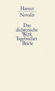 Werke, Tagebücher und Briefe Friedrich von Hardenbergs 2