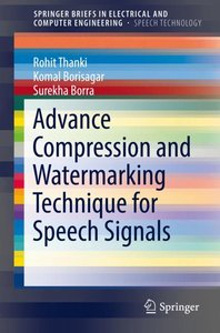 Advance Compression and Watermarking Technique for Speech Signal