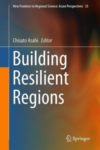 Building Resilient Regions