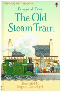 Farmyard Tales The Old Steam Train