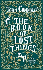 The Book of Lost Things. 10th Anniversary Edition