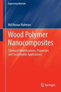 Wood Polymer Nanocomposites
