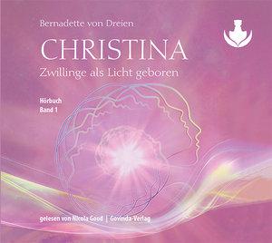 Christina, Band 1: Zwillinge als Licht geboren (CD)