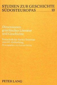 Dimensionen griechischer Literatur und Geschichte