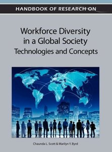 Handbook of Research on Workforce Diversity in a Global Society: