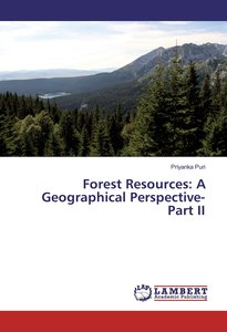 Forest Resources: A Geographical Perspective-Part II