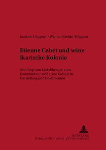 Etienne Cabet und seine Ikarische Kolonie