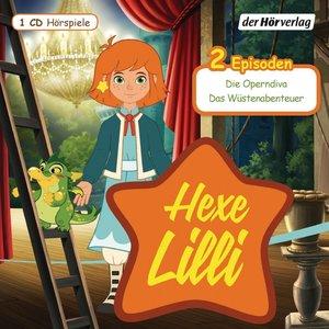 Hexe Lilli. Die Operndiva & Das Wüstenabenteuer