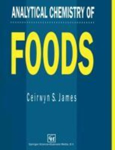 Analytical Chemistry of Foods