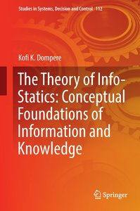 The Theory of Info-Statics: Conceptual Foundations of Informatio