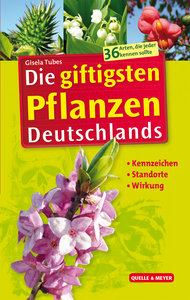 Die giftigsten Pflanzen Deutschlands